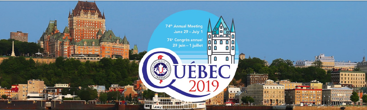 74th ANNUAL urology  MEETING June 29 - July 1, 2019 | Quebec