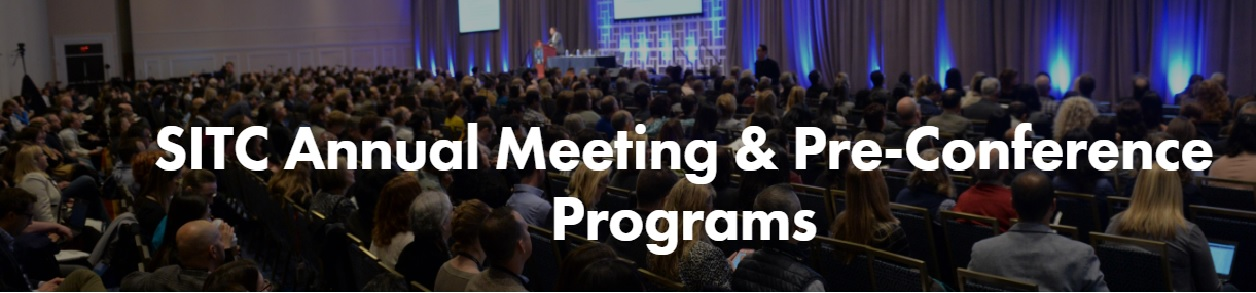 SITC Annual Meeting & Pre-Conference Programs
